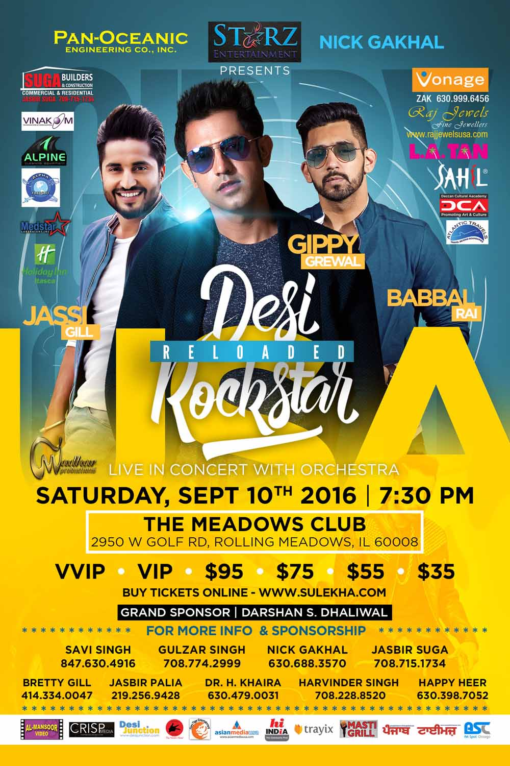 Desi Rock star Reloaded 2016 Gippy Grewal, Jassie Gill, along with Babbi Rai